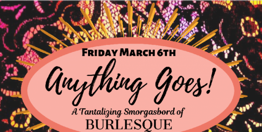 Anything Goes feat. Burlyville Thrill at Brass Cannon Brewing